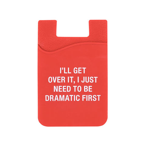 I'll Get Over It - Cell Phone Pocket