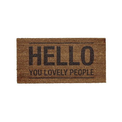 "Natural core doormat with the words ""Hello you lovely people"""