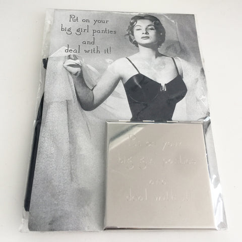 Compact Mirror Put On Your Big Girl Panties