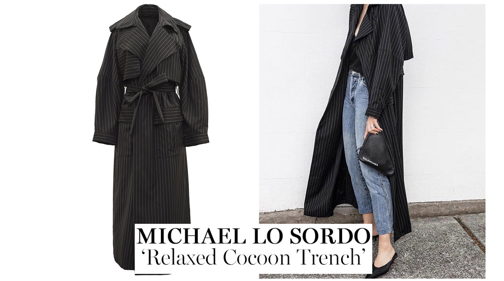 The UNDONE | The Must-Have Trench Coat - Michael Lo Sordo 'Relaxed Cocoon Trench Coat'