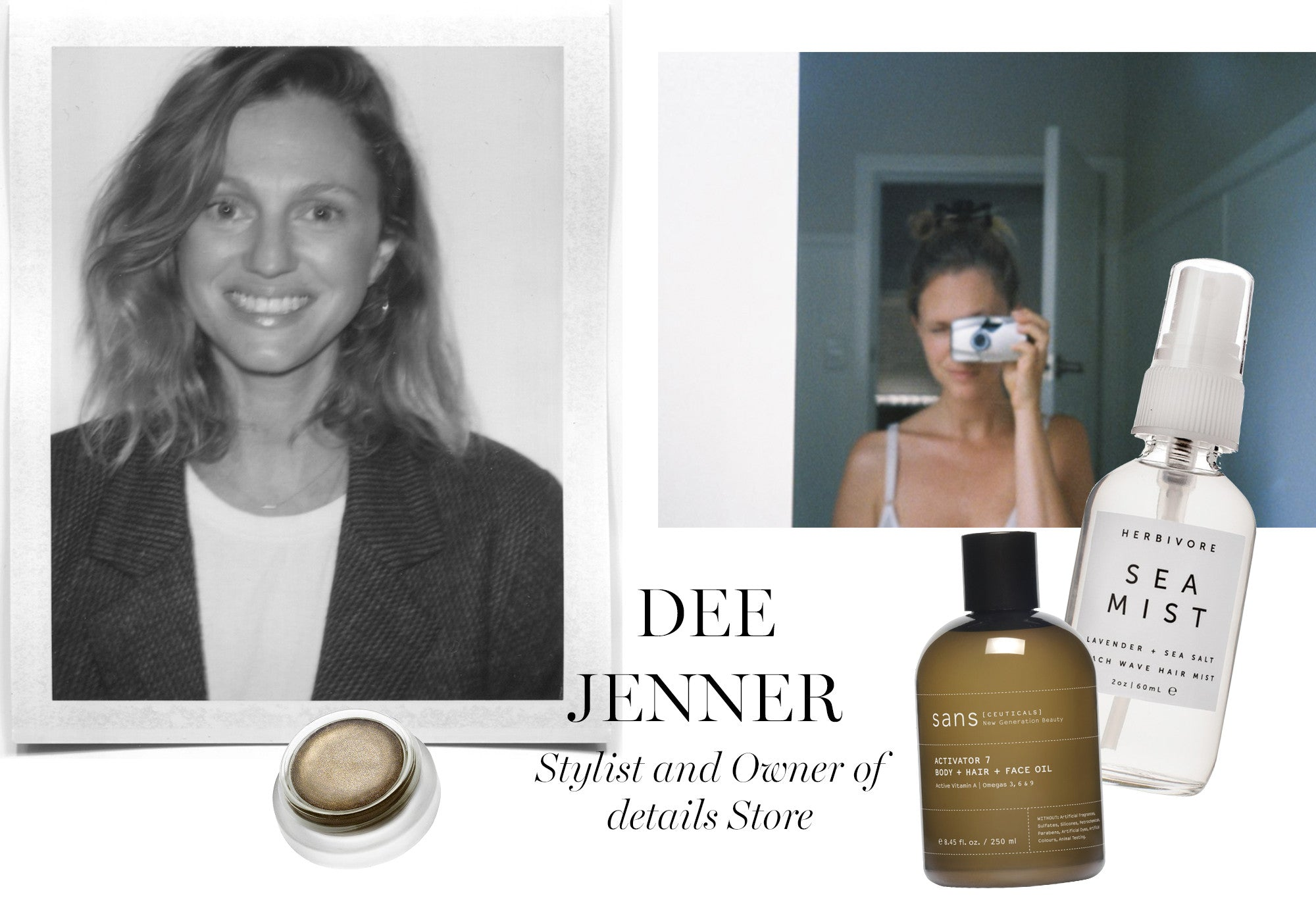 Dee Jenner Stylist and owner of details Store