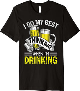 I Do My Best Thinking When I'm Drinking Vintage Beer Lover Premium T-Shirt