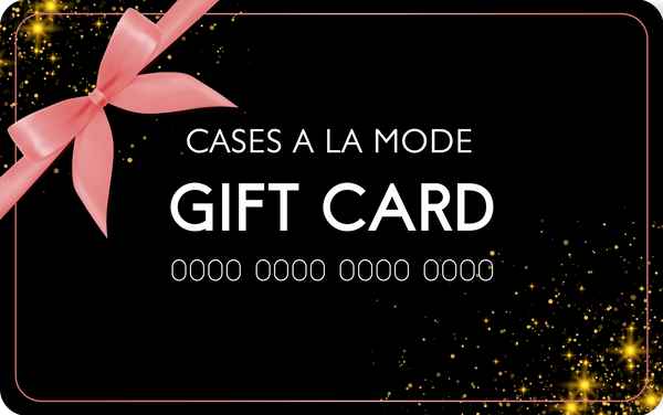 Gift Card  - CASES A LA MODE