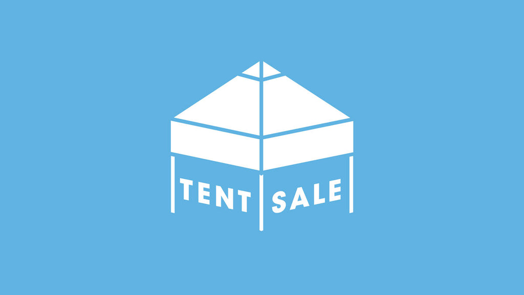 Tent Sale – Saturday, September 30th