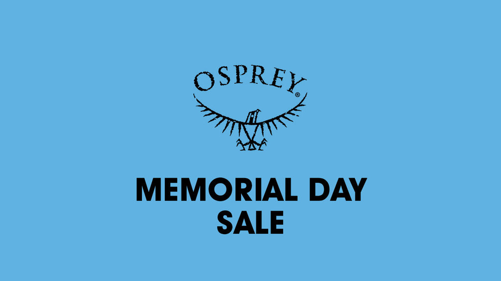 Osprey Memorial Day Sale - Save up to 25% off