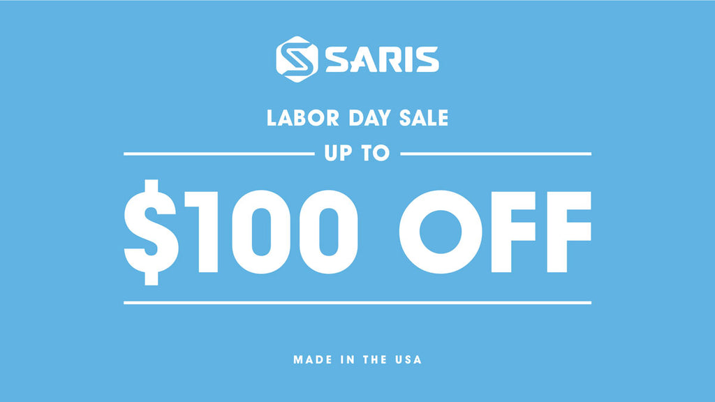 Saris Labor Day Sale - Up to $100 off