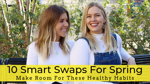 Smart Swaps for Spring Self-Care
