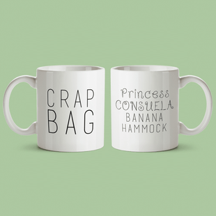 Crap Bag & Princess Consuela Mugs