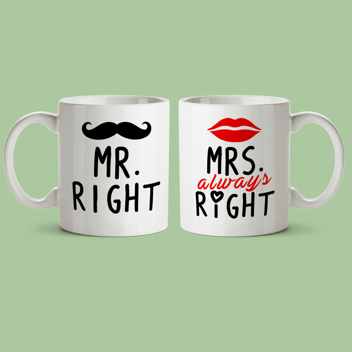 Mr. Right and Mrs. Always Right Couples' Mugs