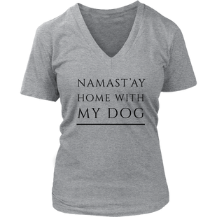Namast'ay Home With My Dog - Women's