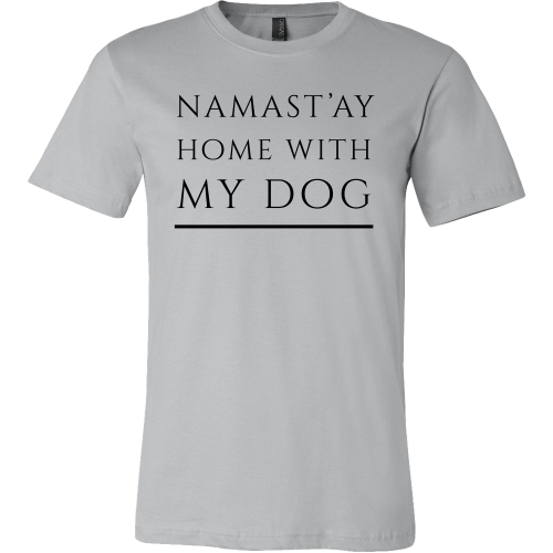 Namast'ay Home With My Dog - Men's
