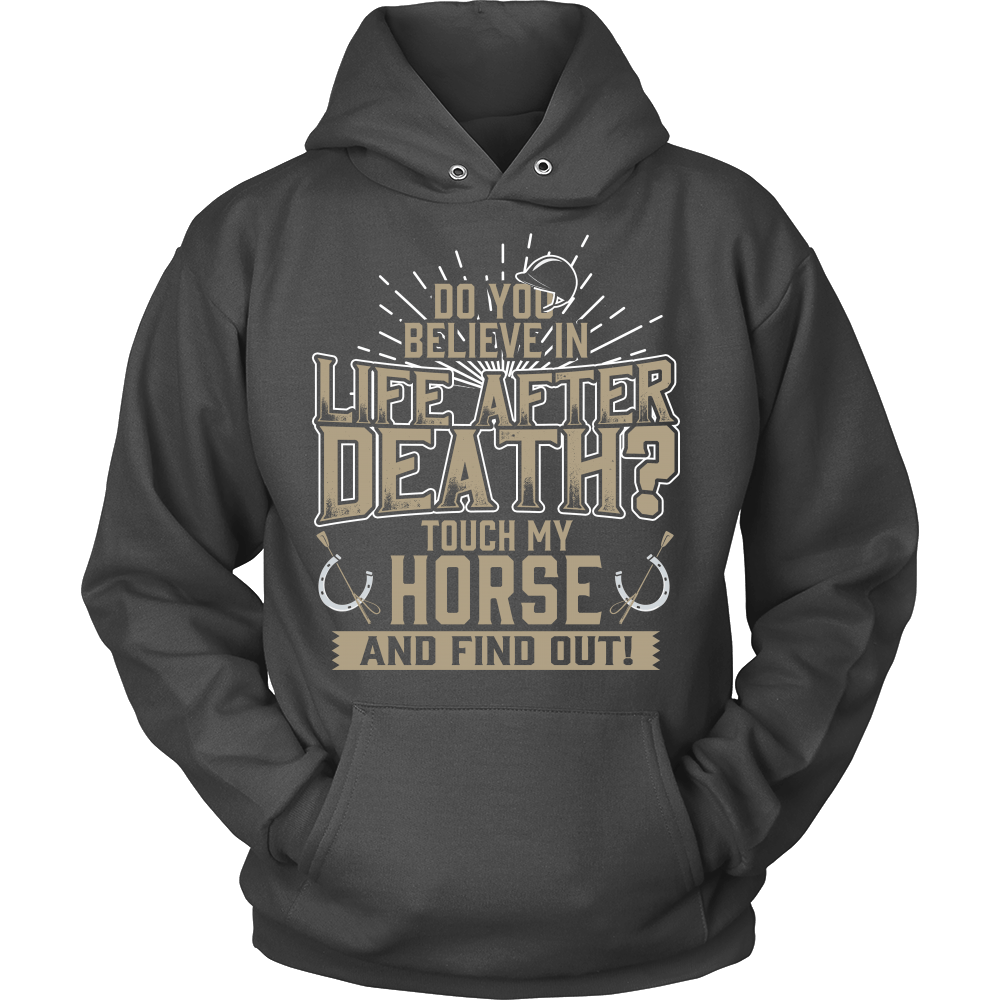 Life After Death? Don't Touch My Horse!