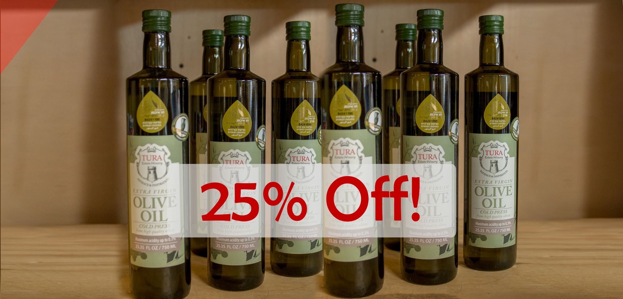 Passover Sale! Olive Oil 25% Off. Rejoice this season with products from Judea and Samaria