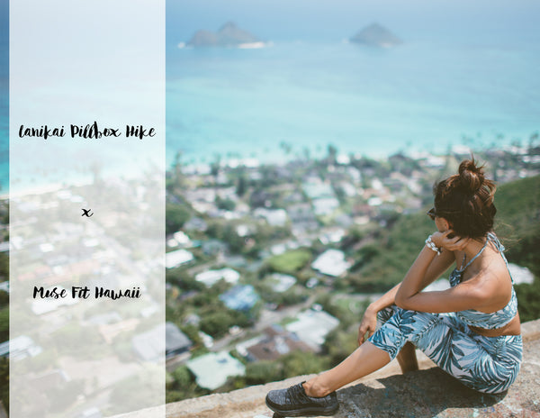 Lanikai Pillboxs Hike x Muse fit Hawaii by Muse by Rimo