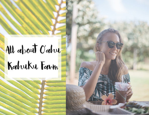 All about O'ahu with Muse by Rimo + Kahuku farm
