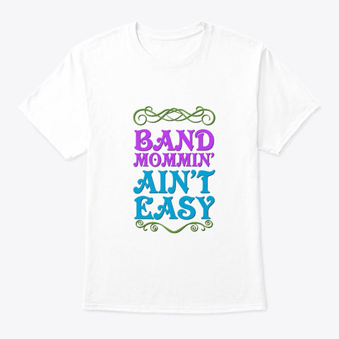[Band Mom] Band Mommin' Ain't Easy
