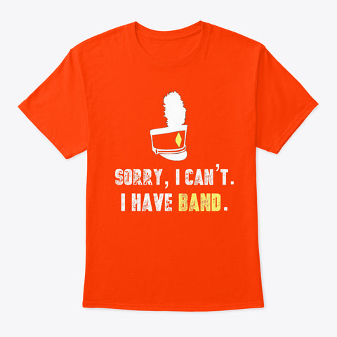 [Marching Band] Sorry, I Can't.  I Have Band.