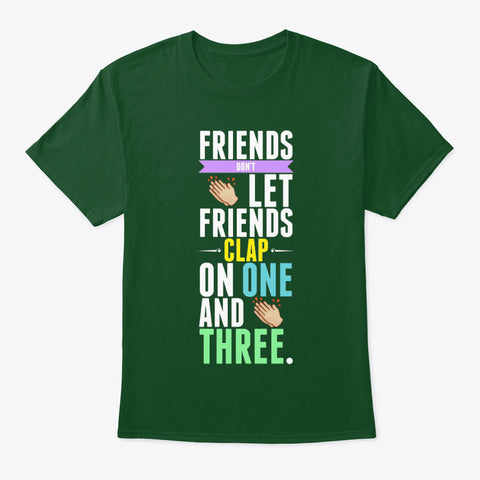 [Funny Band] Friends Don't Let Friends Clap on One and Three