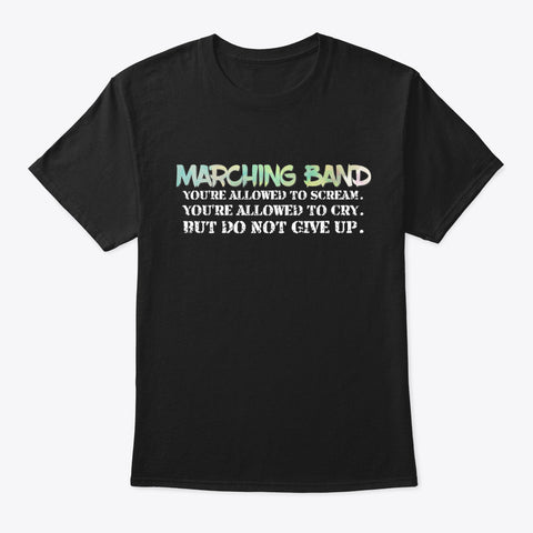 [Marching Band] Do Not Give Up