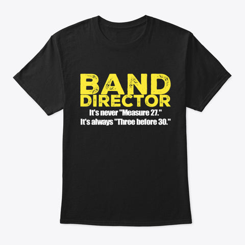 [Band Director] Never Measure 27