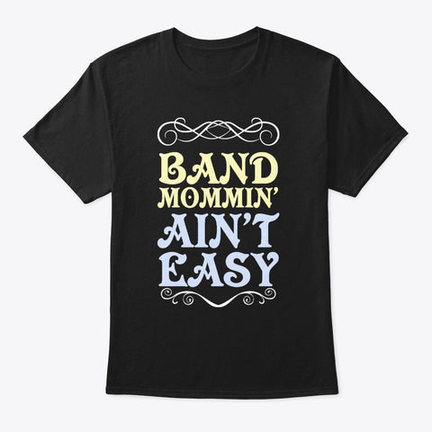 [Band Mom] Band Mommin' Aint' Easy