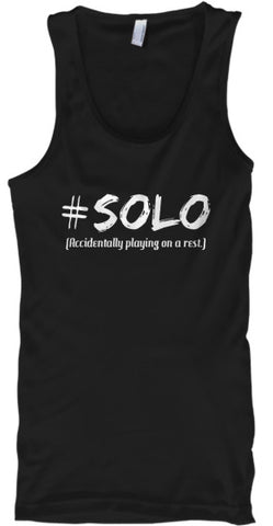 #Solo - Accidentally Playing on a Rest - Tank Top