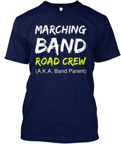 Marching Band Road Crew T-Shirt