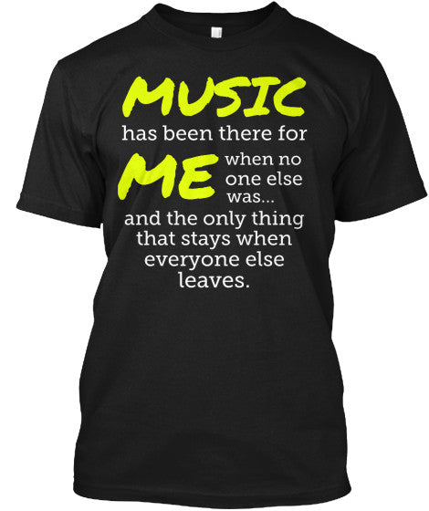 Music has been there for me