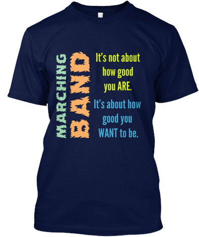 Marching Band - It's not about how good