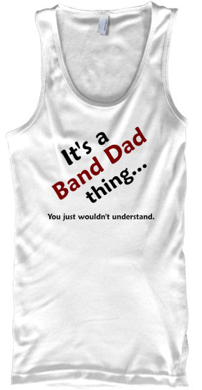BAND DAD Thing - Tank Top