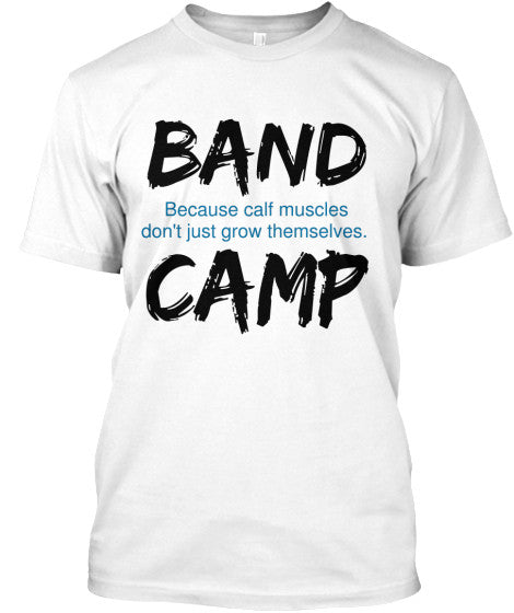 Band Camp - Because Calf Muscles Don't Build Themselves