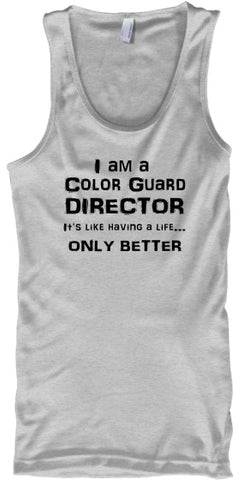 Color Guard Director Life - Black Letters - Tank To