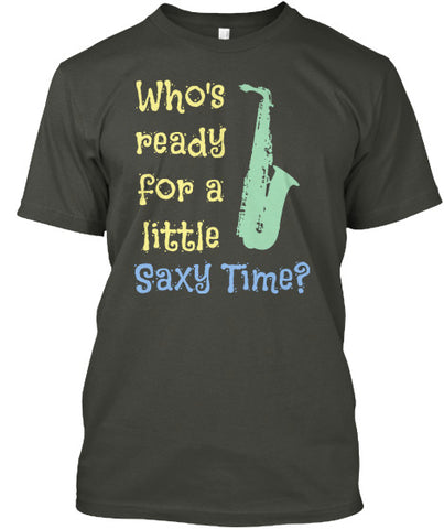 Who's Ready For A Little Saxy Time?