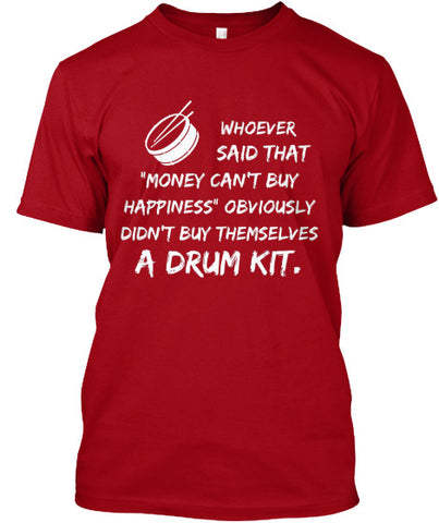Happiness is a drum kit - T-Shirt