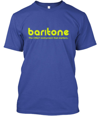 Baritone - The ONLY Instrument That Matters
