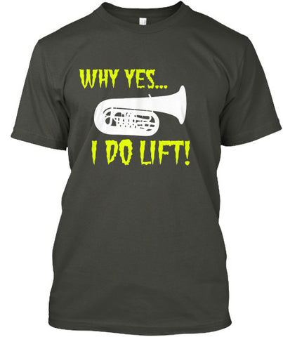 Tuba-Why yes...I do lift!