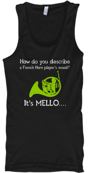 A French Horn's Mood...Mello - Tank Top