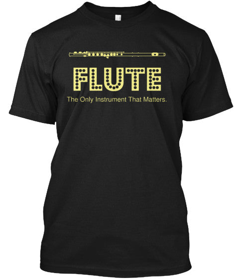 Flute - The only instrument that matters