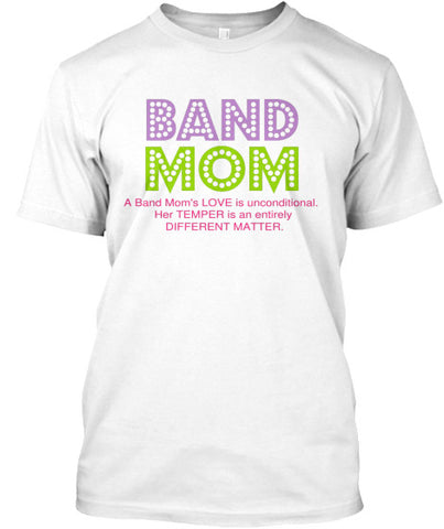 Band Mom - Her Love is Unconditional