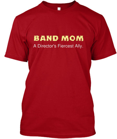 Band Mom - A Director's Fiercest Ally.