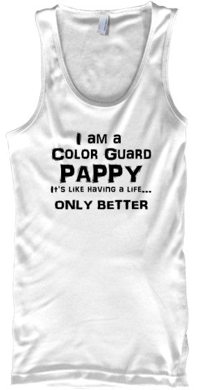 Color Guard Pappy Life - Black Letters - Tank Top