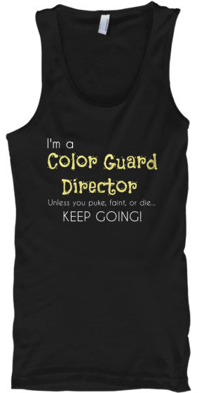 Color Guard Director-Keep Going! Tank Top