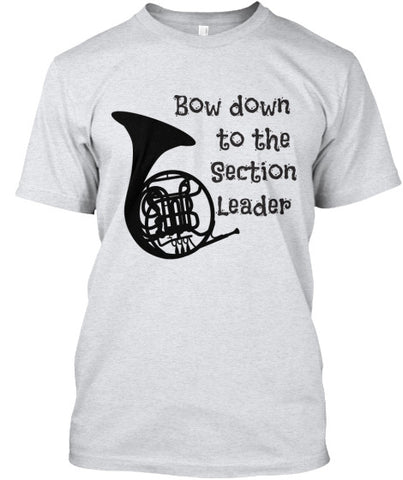 French Horn - Bow Down to Section Leader