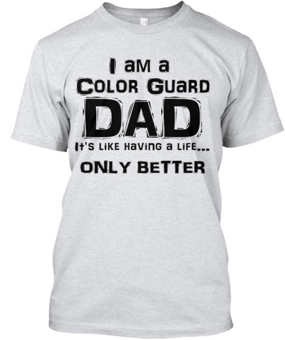 Color Guard Dad Life - Black Lettering