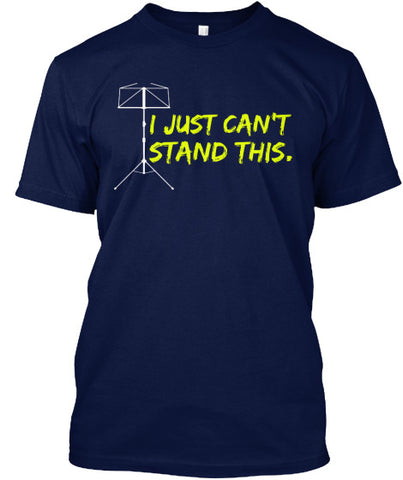 I just can't stand this.  T-Shirt