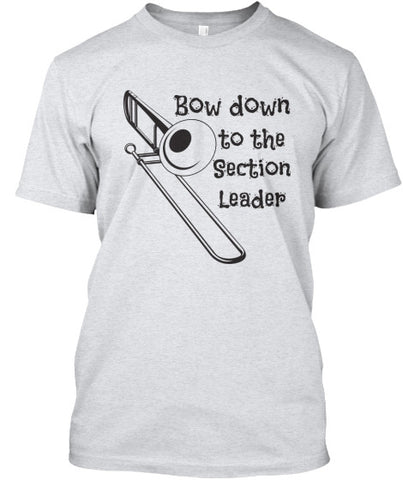 Trombone-Bow Down to the Section Leader