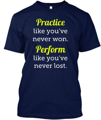Practice and Perform