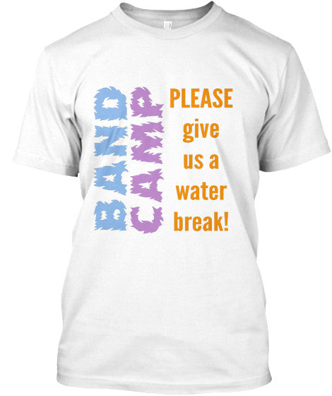 Band Camp - Please give us a water break