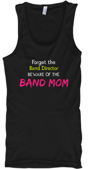 Beware of the Band Mom - Tank Top