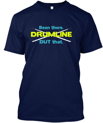 Drumline - Been There. DUT That.